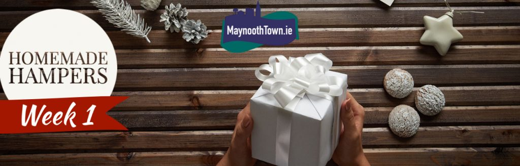 Check out week 1 of Christmas Hamper ideas from local business in Maynooth