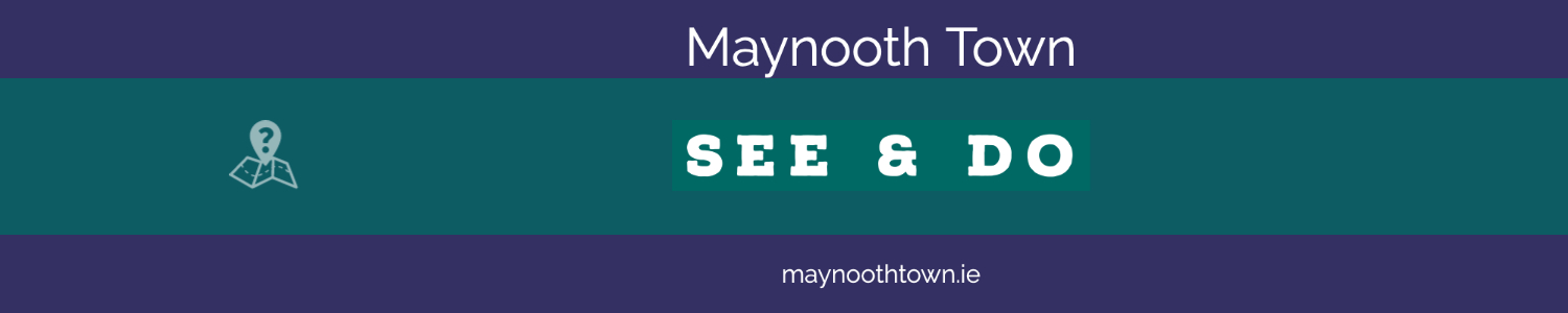 Maynooth Town - See and Do