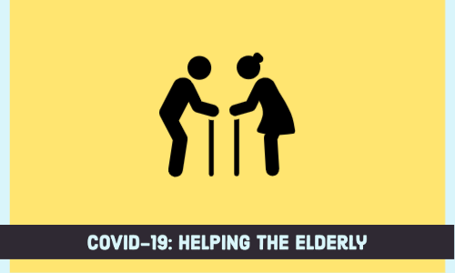 COVID-19: Helping the Elderly